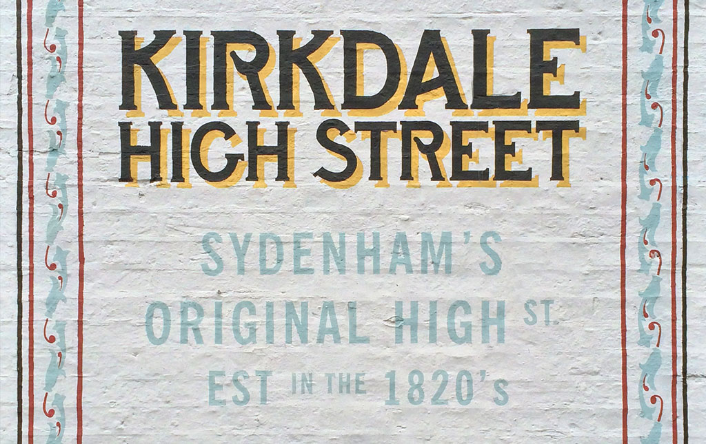Kirkdale High Street: Sydenham's Original High Street